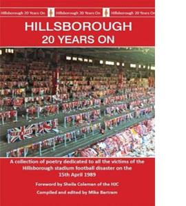 Hillsborough 20 Years On