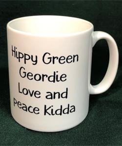 Hippy Green Geordie Love And Peace Kidda (Mug)