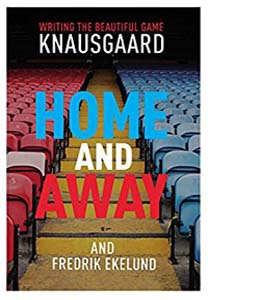 Home and Away: Writing the Beautiful Game (HB)