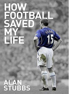 How Football Saved My Life (HB)