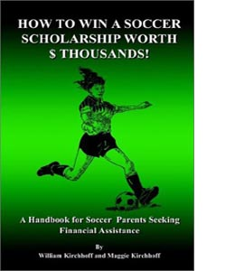 How To Win a Soccer Scholarship Worth Thousands