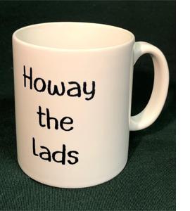 Howay The Lads (Mug)