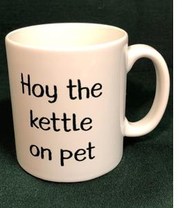 Hoy The Kettle On Pet (Mug)