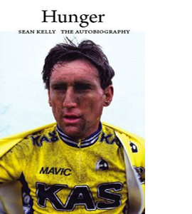 Hunger: The Sean Kelly Autobiography