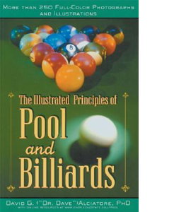 Illustrated Principles of Pool and Billiards: More Than 200 Full