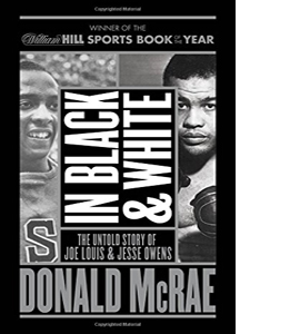 In Black and White: The Untold Story of Joe Louis and Jesse Owen