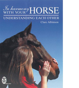 In Harmony With Your Horse: Understanding Each Other