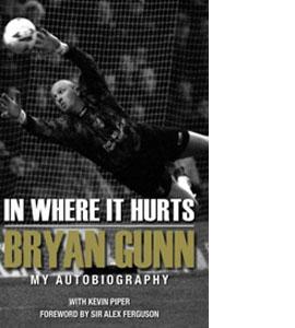 In Where It Hurts Bryan Gunn (HB)