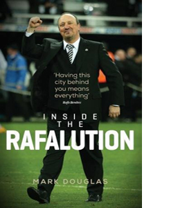 Inside the Rafalution (Signed Copy)