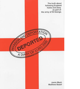 Invasion and Deportation: A Diary of Euro 2000