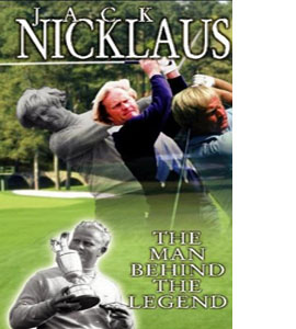 Jack Nicklaus: The Man Behind The Legend (DVD)