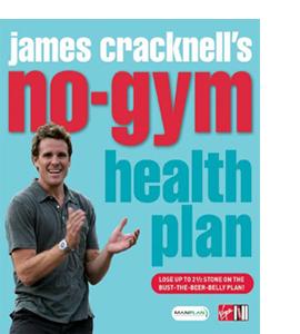 James Cracknell's No-Gym Health Plan