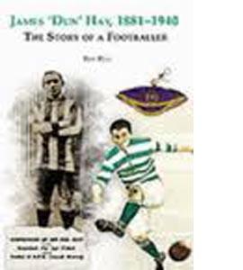 James 'Dun' Hay, 1881-1940