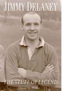 Jimmy Delaney - The Stuff Of Legend (HB)