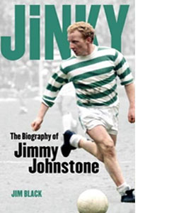 Jinky - Jimmy Johnstone Biography