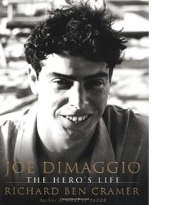 Joe Dimaggio: The Hero's Life (HB)