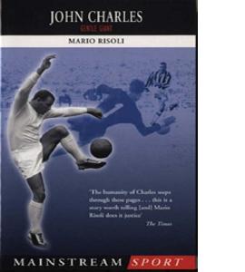 John Charles: Gentle Giant