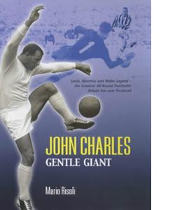 John Charles: Gentle Giant (HB)