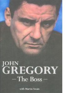 John Gregory The Boss
