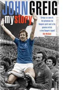 John Greig My Story