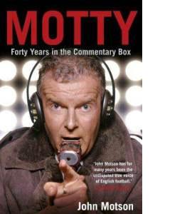 John Motson - Motty (HB)
