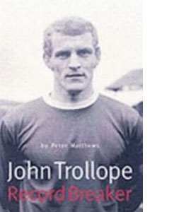 John Trollope - Record Breaker (HB)