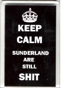 Keep Calm *underland Are Still Shit (Fridge Magnet)