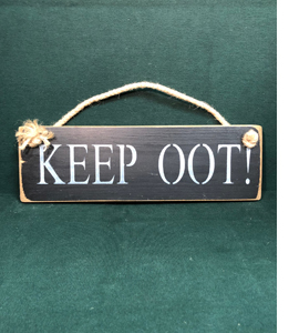 Keep Oot! (Wooden Sign)