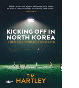 Kicking off in North Korea