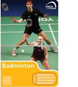 Know The Game: Badminton