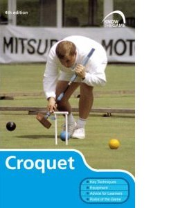 Know The Game: Croquet