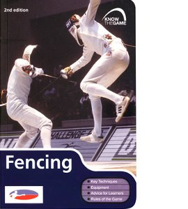 Know The Game: Fencing