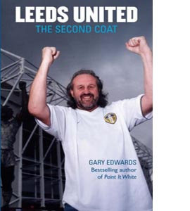 Leeds United: The Second Coat