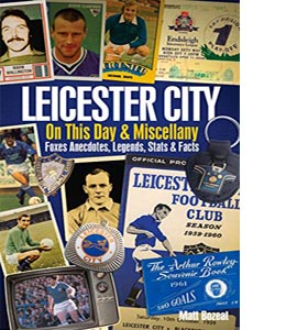 Leicester City on This Day & Miscellany (HB)