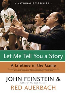 Let Me Tell You a Story: A Lifetime in the Game.