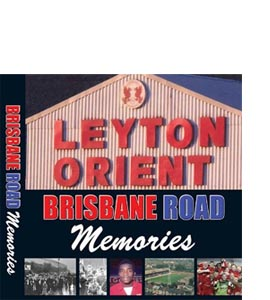 Leyton Orient: Brisbane Road Memories (HB)