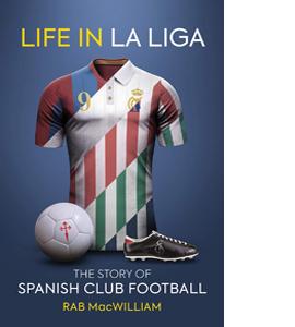 Life in La Liga