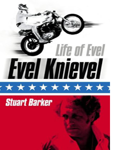 Life of Evel: Evel Knievel (HB)