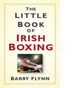 Little Book of Irish Boxing (HB)