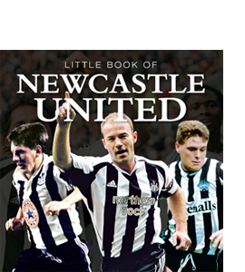 Little Book of Newcastle United (HB)