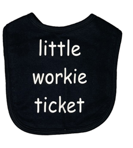 Little Workie Ticket, Bib (Babywear)