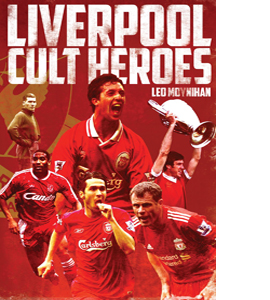 Liverpool FC Cult Heroes (HB)