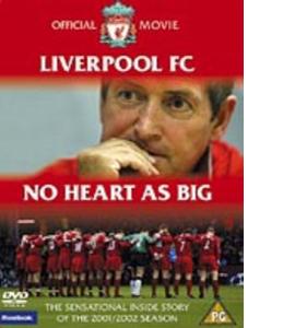 Liverpool FC : No Heart As Big (DVD)