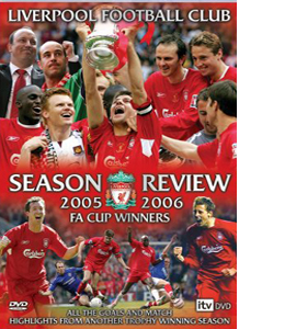 Liverpool Fc: End Of Season Review 2005/2006 (DVD)