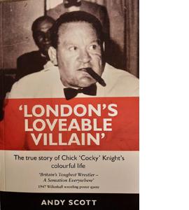 London's Loveable Villain Britain's Toughest Wrestler
