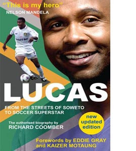 Lucas from Soweto to Soccer Superstar