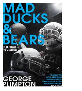 Mad Ducks & Bears Football Revisted