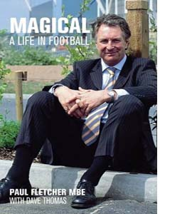 Magical: A Life in Football (HB)
