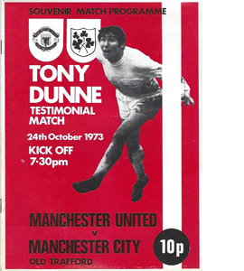 Man Utd v Man City Tony Dunne Testimonial (Programme)