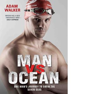 Man vs Ocean. One Man's Journey To Swim World's Toughest Ocean